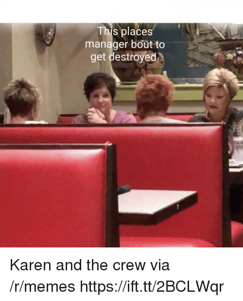 The Crew: This places  manager bout to  get destroyed Karen and the crew via /r/memes https://ift.tt/2BCLWqr