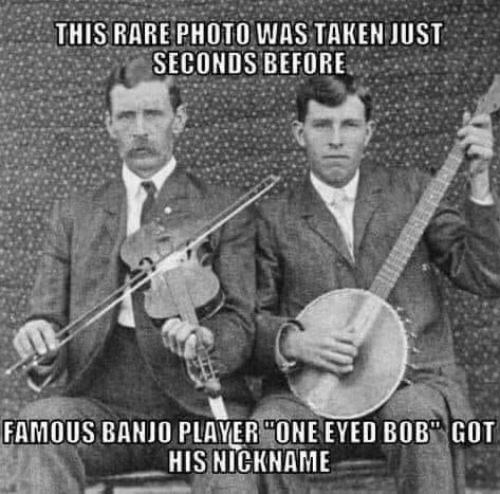 """bob: THIS RARE PHOTO WAS TAKEN JUST  SECONDS BEFORE  FAMOUS BANJO PLAYER """"ONE EYED BOB"""" GOT  HIS NICKNAME"""
