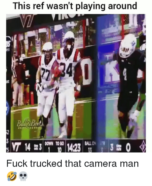 Funny, Camera, and Fuck: This ref wasn't playing around  Be Fuck trucked that camera man 🤣💀
