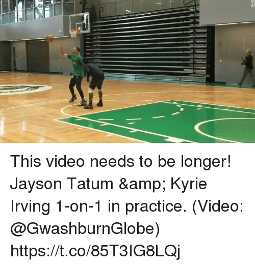 Kyrie Irving: This video needs to be longer! Jayson Tatum & Kyrie Irving 1-on-1 in practice.  (Video: @GwashburnGlobe)    https://t.co/85T3IG8LQj