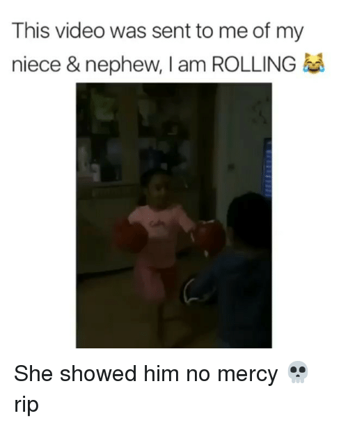Senting: This video was sent to me of my  niece & nephew, I am ROLLING She showed him no mercy 💀 rip
