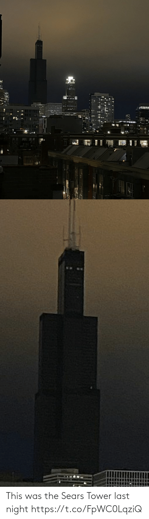 last night: This was the Sears Tower last night https://t.co/FpWC0LqziQ