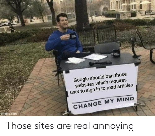 Annoying: Those sites are real annoying