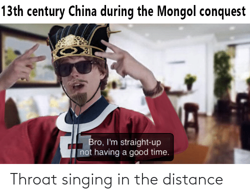 Singing: Throat singing in the distance
