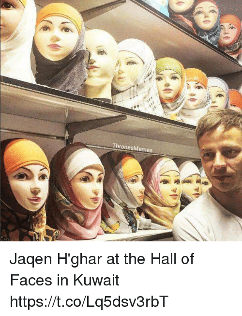 jaqen: ThronesMemes Jaqen H'ghar at the Hall of Faces in Kuwait https://t.co/Lq5dsv3rbT