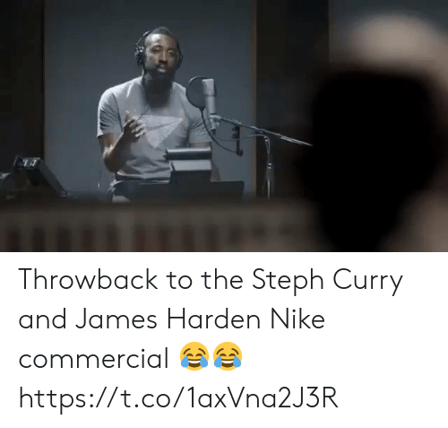 James Harden: Throwback to the Steph Curry and James Harden Nike commercial 😂😂 https://t.co/1axVna2J3R