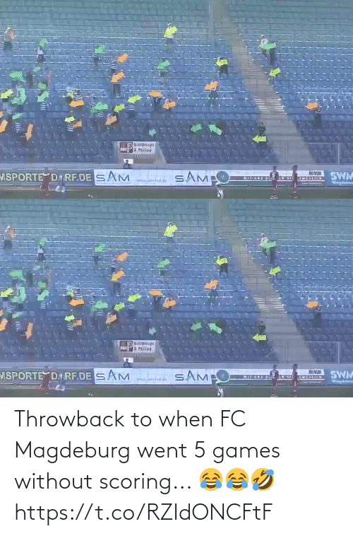 Without: Throwback to when FC Magdeburg went 5 games without scoring... 😂😂🤣 https://t.co/RZIdONCFtF