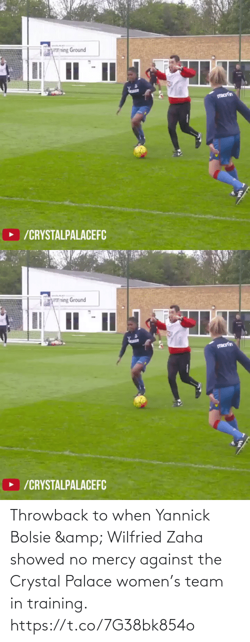Against: Throwback to when Yannick Bolsie & Wilfried Zaha showed no mercy against the Crystal Palace women's team in training. https://t.co/7G38bk854o