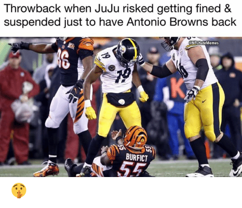 Nfl, Browns, and Back: Throwback when JuJu risked getting fined &  suspended just to have Antonio Browns back  NFLHateMemes  BURFICT 🤫