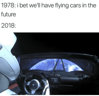 I Bet Well Have Flying Cars In The Future