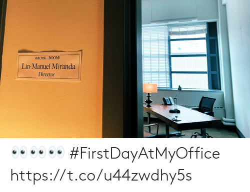 Manuel: tick, tick. BOOM!  Lin-Manuel Miranda  Director 👀👀👀 #FirstDayAtMyOffice https://t.co/u44zwdhy5s