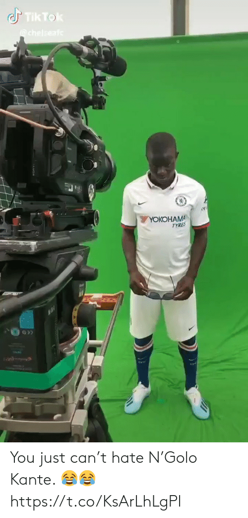 Tok: Tik Tok  chelseaf  YOКОHАMA  TYRES You just can't hate N'Golo Kante. 😂😂 https://t.co/KsArLhLgPI