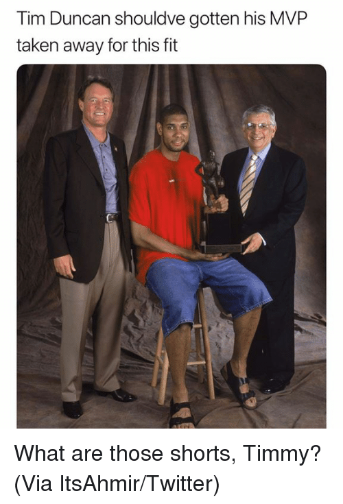 What Are Those: Tim Duncan shouldve gotten his MVP  taken away for this ft What are those shorts, Timmy? (Via ItsAhmir/Twitter)