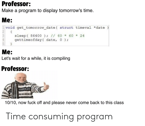 program: Time consuming program