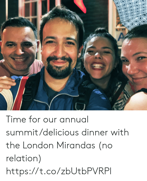 Memes, London, and Time: Time for our annual summit/delicious dinner with the London Mirandas (no relation) https://t.co/zbUtbPVRPl
