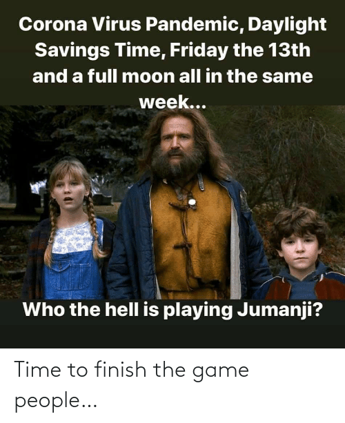 Game: Time to finish the game people…
