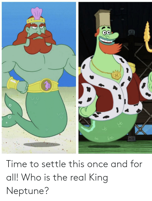 Who Is: Time to settle this once and for all! Who is the real King Neptune?