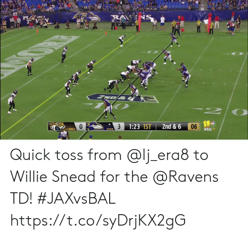 Memes, Ravens, and 🤖: TIMOO  PLA LIKE A  F VEN  NS  VD&  06  1:23 1ST  2nd & 6  3  WBALTV Quick toss from @lj_era8 to Willie Snead for the @Ravens TD! #JAXvsBAL https://t.co/syDrjKX2gG