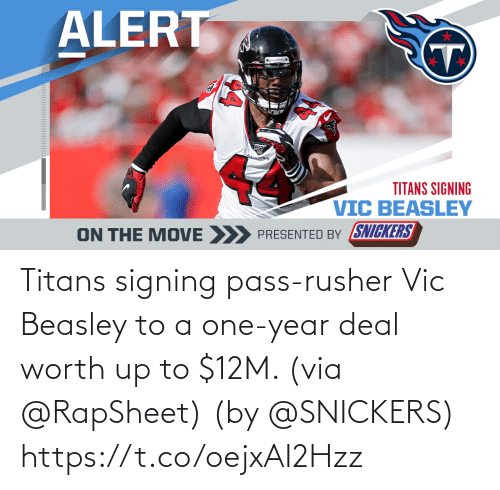 year: Titans signing pass-rusher Vic Beasley to a one-year deal worth up to $12M. (via @RapSheet)  (by @SNICKERS) https://t.co/oejxAI2Hzz