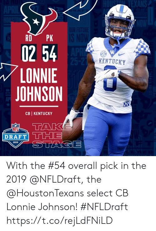 Memes, Nfl, and NFL Draft: Tn  ANS  02 54  LONNIE  JOHNSON  KENTUCKY  ON  AP  CB KENTUCKY  NFL  DRAFT!  2019 With the #54 overall pick in the 2019 @NFLDraft, the @HoustonTexans select CB Lonnie Johnson! #NFLDraft https://t.co/rejLdFNiLD