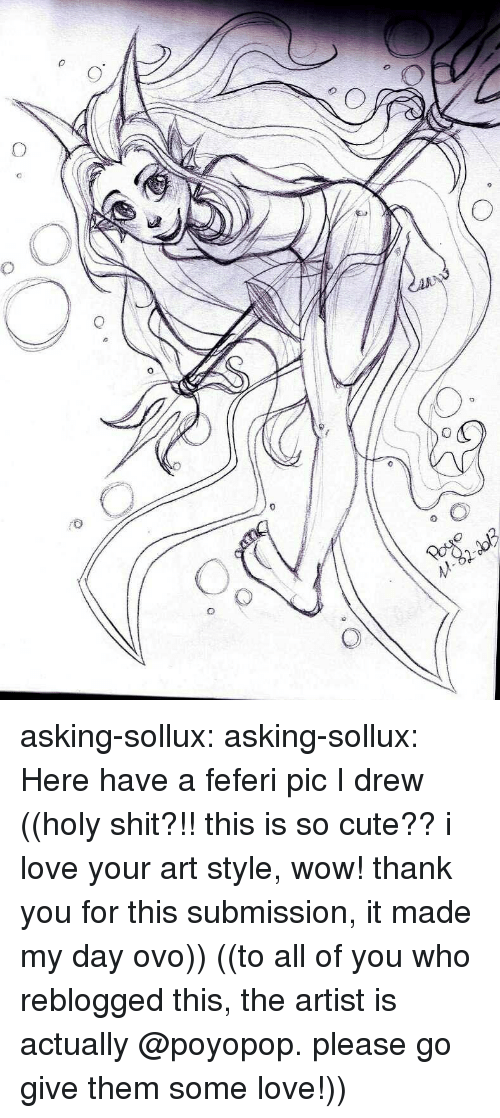 Cute, Love, and Shit: To asking-sollux:  asking-sollux:  Here have a feferi pic I drew ((holy shit?!! this is so cute?? i love your art style, wow! thank you for this submission, it made my day ovo))  ((to all of you who reblogged this, the artist is actually @poyopop. please go give them some love!))