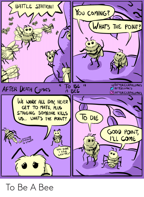 bee: To Be A Bee