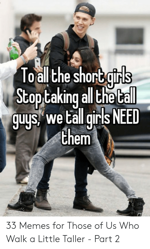 25 Best Memes About Tall Girl Short Guy Tall Girl Short Guy Memes