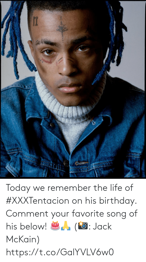 Your: Today we remember the life of #XXXTentacion on his birthday. Comment your favorite song of his below! 🎂🙏 (📸: Jack McKain) https://t.co/GalYVLV6w0