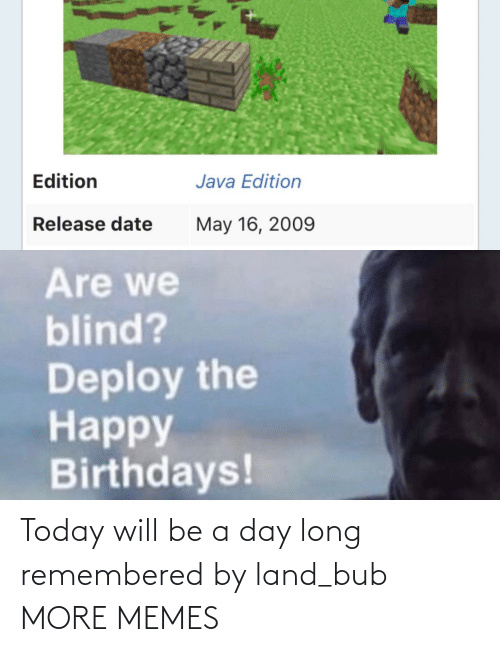 Land: Today will be a day long remembered by land_bub MORE MEMES
