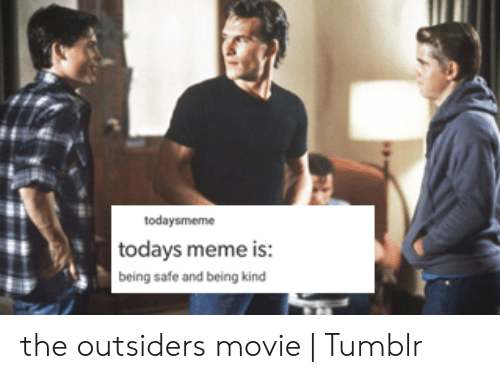 25 Best Memes About The Outsiders Memes The Outsiders Memes