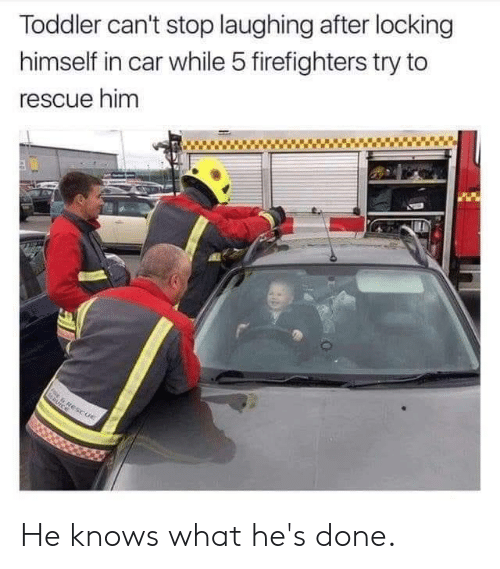 Dank, 🤖, and Car: Toddler can't stop laughing after locking  himself in car while 5 firefighters try to  rescue him He knows what he's done.