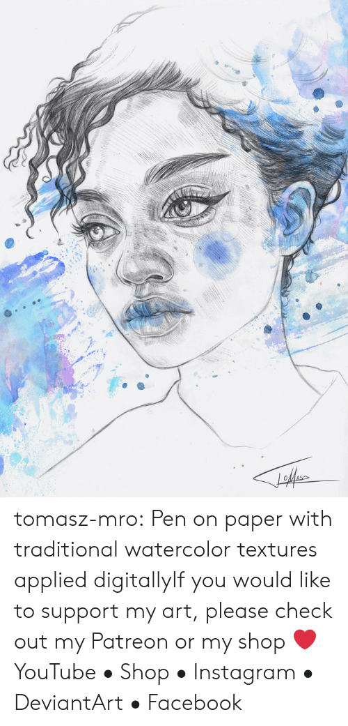 textures: tomasz-mro:  Pen on paper with traditional watercolor textures applied digitallyIf you would like to support my art, please check out my Patreonor my shop ❤YouTube • Shop • Instagram • DeviantArt • Facebook