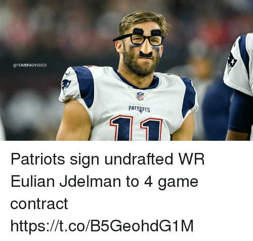 Patriotic, Tom Brady, and Game: @TOMBRADYSEGO  PATRIOTS Patriots sign undrafted WR Eulian Jdelman to 4 game contract https://t.co/B5GeohdG1M