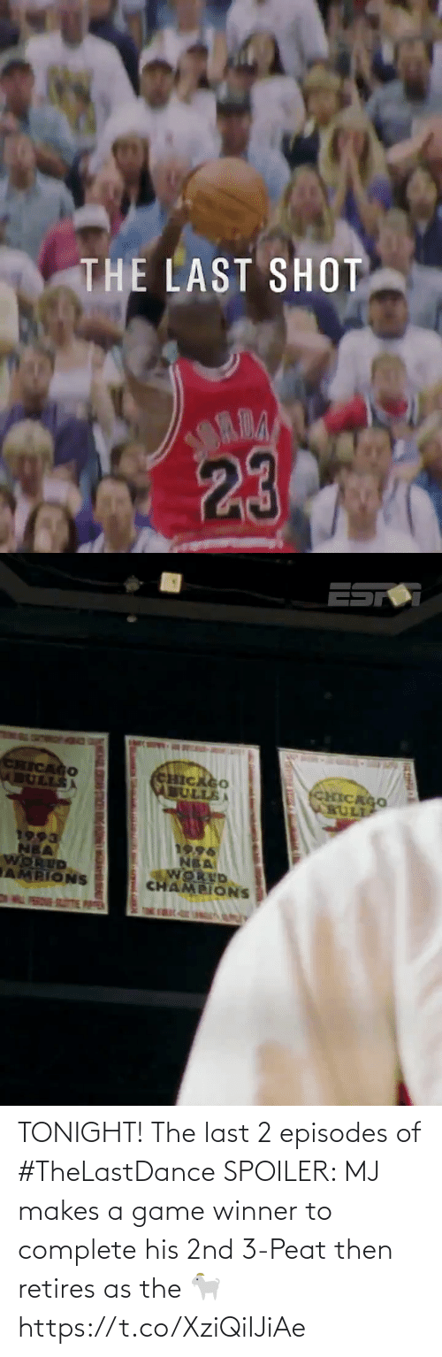 Game Winner: TONIGHT! The last 2 episodes of #TheLastDance  SPOILER: MJ makes a game winner to complete his 2nd 3-Peat then retires as the 🐐 https://t.co/XziQiIJiAe