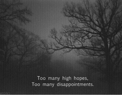High, Too, and  Too Many: Too many high hopes,  Too many disappointments.