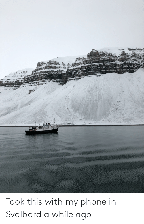 svalbard: Took this with my phone in Svalbard a while ago