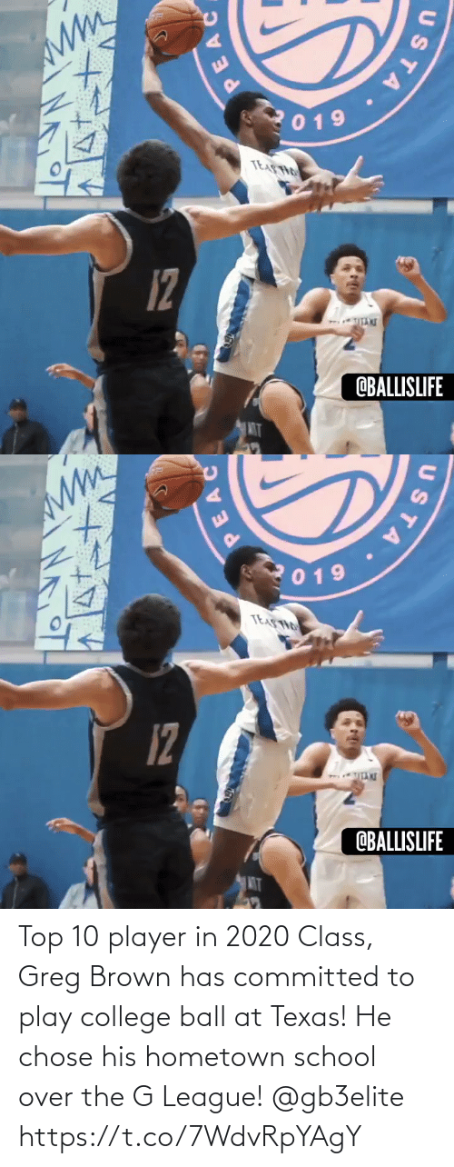 Texas: Top 10 player in 2020 Class, Greg Brown has committed to play college ball at Texas! He chose his hometown school over the G League! @gb3elite https://t.co/7WdvRpYAgY