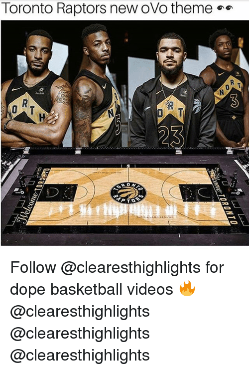 ovo: Toronto Raptors new ovo theme  23  17 Follow @clearesthighlights for dope basketball videos 🔥 @clearesthighlights @clearesthighlights @clearesthighlights