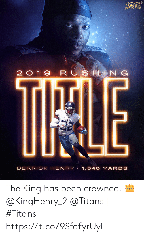 Derrick: TOU  NFL  2019 RUSHING  TIHALE  TITANS  DERRICK HEN RY 1,540 YARDS The King has been crowned. 👑 @KingHenry_2  @Titans | #Titans https://t.co/9SfafyrUyL