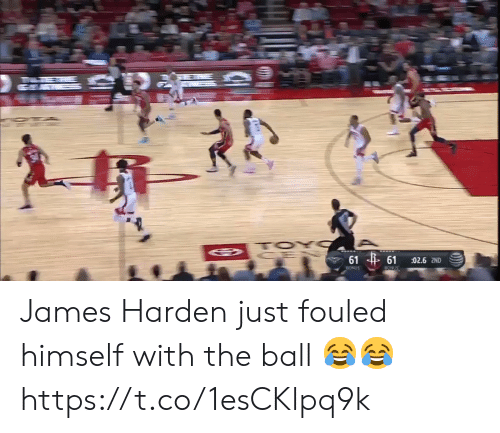 James Harden: TOY  61 61  02.6 2ND  BONUS  BONUS James Harden just fouled himself with the ball 😂😂 https://t.co/1esCKlpq9k