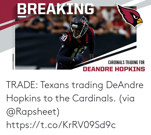 Texans: TRADE: Texans trading DeAndre Hopkins to the Cardinals. (via @Rapsheet) https://t.co/KrRV09Sd9c