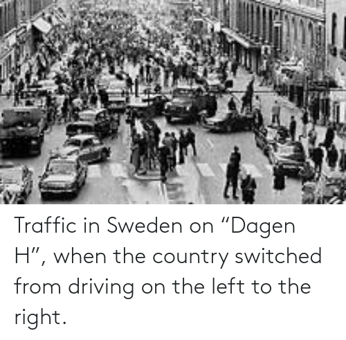 """Traffic: Traffic in Sweden on """"Dagen H"""", when the country switched from driving on the left to the right."""