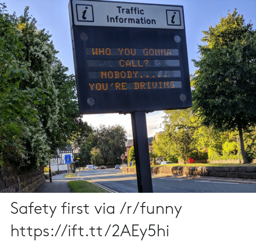 safety first: Traffic  Information  0 Safety first via /r/funny https://ift.tt/2AEy5hi