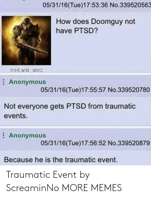 event: Traumatic Event by ScreaminNo MORE MEMES