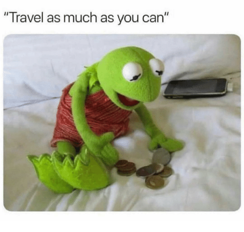 """Funny, Travel, and Can: """"Travel as much as you can"""""""
