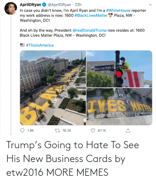 see: Trump's Going to Hate To See His New Business Cards by etw2016 MORE MEMES