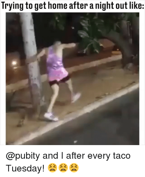 taco tuesday: Trying to get home after a night out like: @pubity and I after every taco Tuesday! 😫😫😫