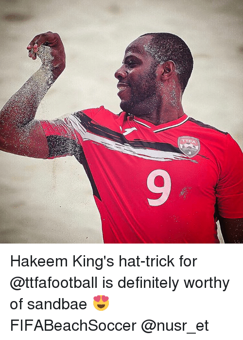 Definitally: TTEA Hakeem King's hat-trick for @ttfafootball is definitely worthy of sandbae 😍 FIFABeachSoccer @nusr_et