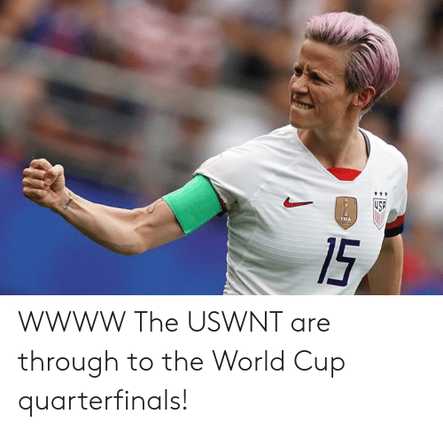 Fifa 15: ttt  USP  FIFA  15 WWWW  The USWNT are through to the World Cup quarterfinals!