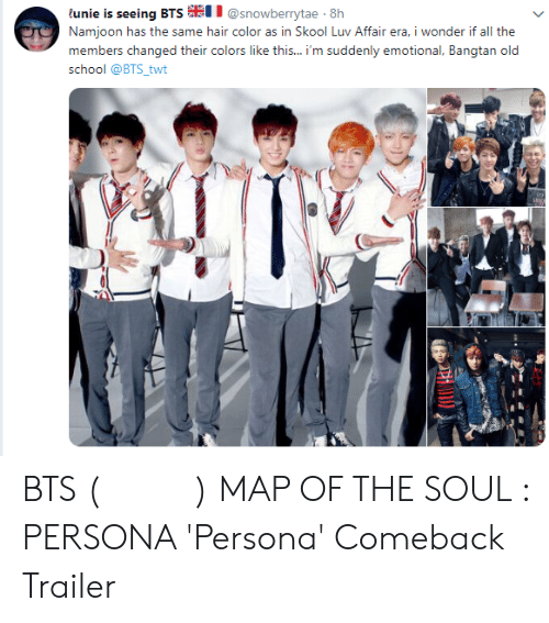 """Twt: tullinin ii nliitg t311% #"""" @snowberytae-W'  Namjoon has  members changed their colors like this... 'm suddenly emotional, Bangtan old  school @BTS_twt  tho si nic, hair color iIN İn Skool IIN Ai iaircra, i wonder if all i:he BTS (방탄소년단) MAP OF THE SOUL : PERSONA 'Persona' Comeback Trailer"""